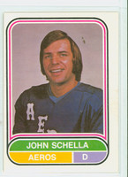 1975-76 OPC WHA Hockey John Schella Houston Aeros Excellent to Excellent Plus