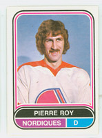 1975-76 OPC WHA Hockey Pierre Roy Quebec Nordiques Near-Mint
