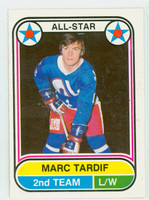 1975-76 OPC WHA Hockey Marc Tardif Quebec Nordiques Near-Mint Plus