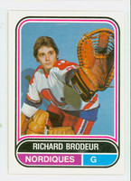 1975-76 OPC WHA Hockey Richard Brodeur ROOKIE Quebec Nordiques Near-Mint Plus