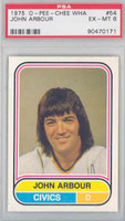 1975-76 OPC WHA Hockey John Arbour Denver Spurs PSA 6 Excellent to Mint