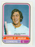 1975-76 OPC WHA Hockey Claude St. Sauveur Calgary Cowboys Excellent to Mint