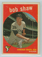1959 Topps Baseball 159 Bob Shaw Chicago White Sox Excellent to Excellent Plus