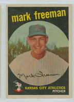 1959 Topps Baseball 532 Mark Freeman High Number Kansas City Athletics Very Good to Excellent