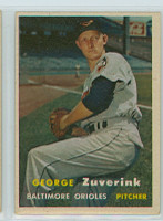 1957 Topps Baseball 11 George Zuverink Baltimore Orioles Excellent