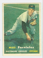 1957 Topps Baseball 116 Mike Fornieles Baltimore Orioles Excellent to Mint