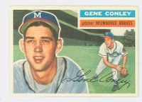 1956 Topps Baseball 17 Gene Conley Milwaukee Braves Excellent Grey Back