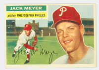1956 Topps Baseball 269 Jack Meyer Philadelphia Phillies Excellent to Mint