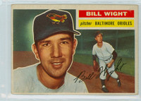 1956 Topps Baseball 286 Bill Wight Baltimore Orioles Very Good to Excellent