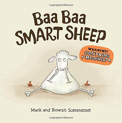 Mark and Rowan Sommerset's - Baa Baa Smart Sheep Book