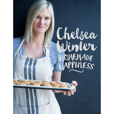 Chelsea Winter Homemade Happiness Cookbook