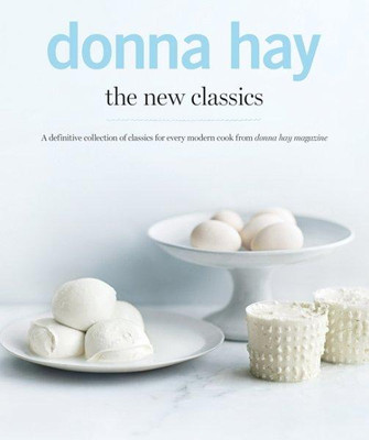 Donna Hay The New Classics Cookbook