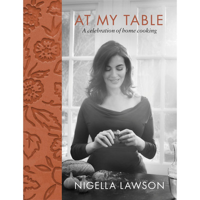 Nigella Lawson At My Table Cookbook