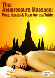 dvd- Thai Acupressure Massage: Feet, Hands & Face for the Table