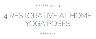4 Restorative At Home Yoga Poses - October 2015