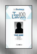 "Top 100 Lawyers in Arizona for 2019 - Style D Brushed Silver Wall Stand-off plaque.  Plaque will contain your photo, name, title, company name and practice areas. The photo to be used will be the same that appears in the magazine.   If you are purchasing plaque for someone other than yourself, please state the persons name in the ""comment box"" at check-out.  If you would like to use a different photo, after purchase, contact Sara Fregapane (602)424-8838 and email a high resolution PDF to Sara.Fregapane@azbigmedia.com."