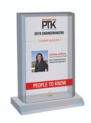 Style C People to Know 2019 (PTK) plaque - Acrylic Desktop Marquee Plaque.  This plaque comes with or without an image.  Please indicate in the Comment Box at sale completion if you would like a plaque with image (same image as in the magazine) or without an image (words only).  You may also contact Sara Fregapane at 602-277-6045 if you have questions.