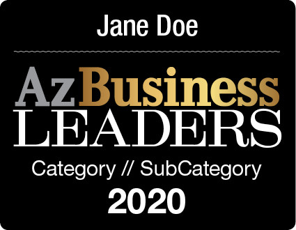 The 2020 Az Business Leaders Digital Emblem is the perfect component to your social media, email signature line, LinkedIn profile, and/or your company website!  Emblem comes with your name and category.  If you would like something other than those two items on the emblem, (i.e. company name)  please state what you would like in the general instructions/comment box at check-out.  Or if you prefer, contact Sara Fregapane @ (602)424-8838. Digital emblems will be emailed to you within 48-72 hours.