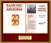 Style B Mahogany with Gold Trim Ranking Az 2020 plaque.  Plate includes: Company Name, Ranked #1 and Category.  If customization is preferred on the plate, please include three lines of text in the general instructions/comment box or contact Sara Fregapane at (602) 277-6045  (plate color matches trim color)