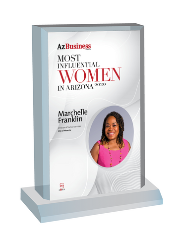 """AZ Business magazine 2020 Most Influential Women Desktop Marquee Acrylic Plaque Style C  with photo Size is 6"""" X 9""""  If you select """"Include Image on File,"""" it will be the same as the photo that appears in the July/August 2020 issue of magazine.  If you would like a different photo, please indicate that in the """"order instructions/comments (optional)"""" box at checkout.  Please email a high resolution PDF of the photo you would on the plaque to Sara.Fregapane@azbigmedia.com or contact Sara at (602) 277-6045."""