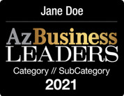 The 2021 Az Business Leaders Digital Emblem is the perfect component to your social media, email signature line, LinkedIn profile, and/or your company website!  Emblem comes with your name and category.  If you would like something other than those two items on the emblem, (i.e. company name)  please state what you would like in the general instructions/comment box at check-out.  Or if you prefer, contact Sara Fregapane @ (602)424-8838. Digital emblems will be emailed to you within 48-72 hours.