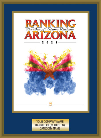 Navy Blue with Gold Trim Style C Ranking Az 2021 Plaque. Cover of Ranking magazine or exact reprint of page.  Plate includes: Company Name, Ranked #1 or Ranked Top Ten and Category.  If customization is preferred on the plate, please include three lines of text in the general instructions/ comment box or contact Sara Fregapane at (602) 277-6045.