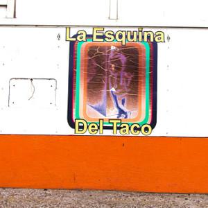 La Esquina Del Taco // SA141