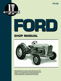 Ford 501 600 700 800 900 1801 2000 (4 cyl) & 4000 (4 cyl) Series Tractor - I&T Shop Manual FO-20