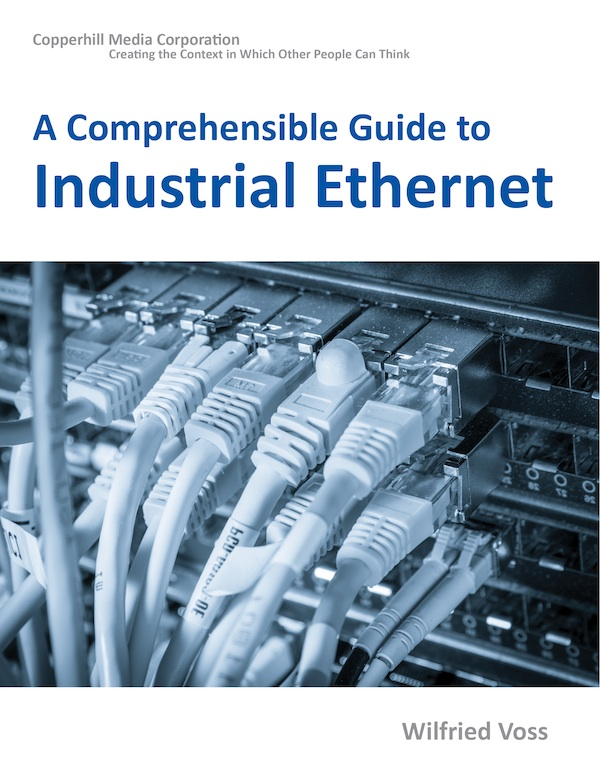 A Comprehensible Guide to Industrial Ethernet by Wilfried Voss