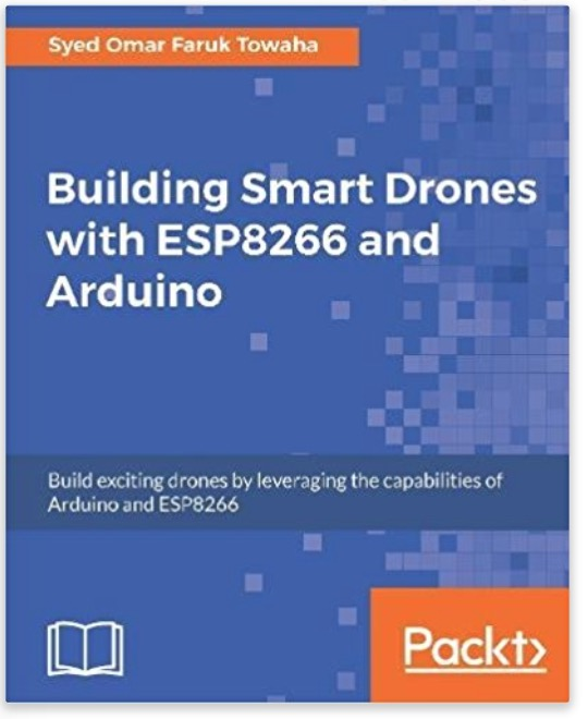 Learn To Create A Fully Functional Drone With Arduino And