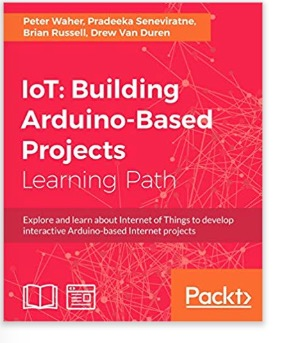 Building Arduino-Based Projects For The Internet Of Things (IoT)