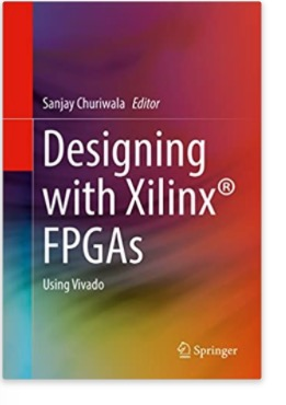 Designing with Xilinx® FPGAs: Using Vivado