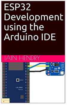 ESP32 Development using the Arduino IDE