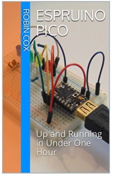 Espruino Pico: Up and Running in Under One Hour