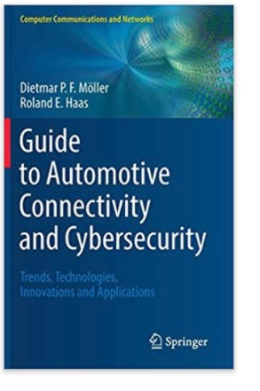 Guide to Automotive Connectivity and Cybersecurity - Trends, Technologies, Innovations and Applications - Computer Communications and Networks