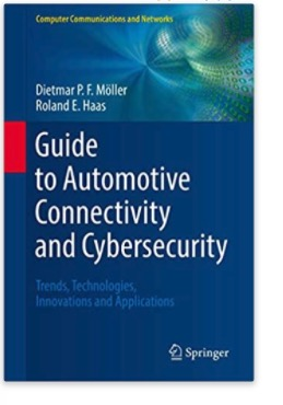 Guide to Automotive Connectivity and Cybersecurity: Trends, Technologies, Innovations and Applications