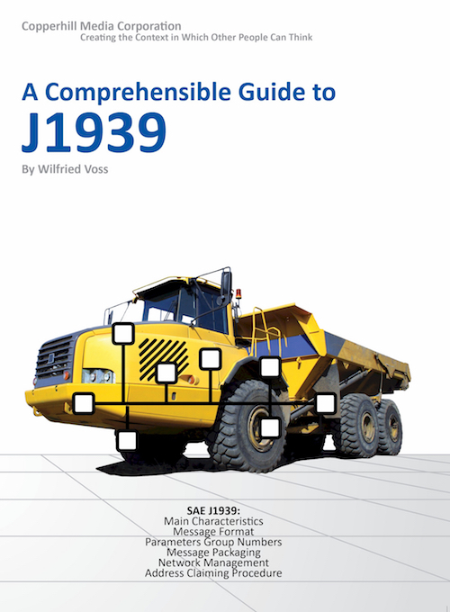 Copperhill Technologies: A Comprehensible Guide to J1939 by Wilfried Voss