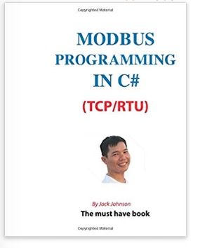 Modbus Programming in C# (TCP/RTU): Full Example Projects by Jack Johnson