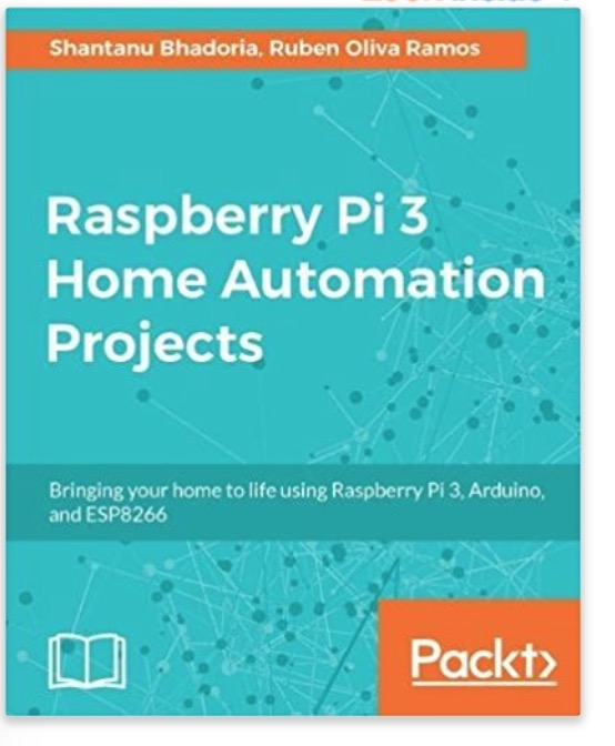 Build Home Automation Systems Using the Power of the Raspberry Pi