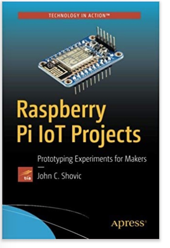 Raspberry Pi IoT Projects: Prototyping Experiments for Makers