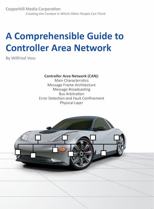 A Comprehensible Guide to Controller Area Network by
