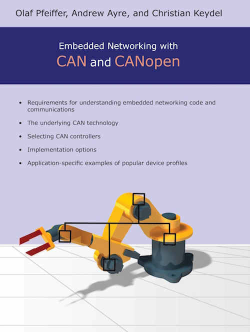 Embedded Networking with CAN and CANopen by Embedded Systems Academy