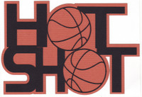 Hot Shot Basketball Die Cut