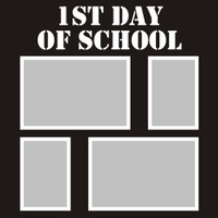 First Day of School - 12x12 Overlay