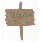 Pumpkins 5? Sign - 2 Color!