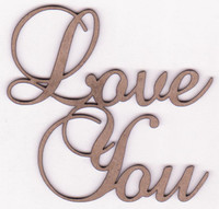 LOVE YOU - Chipboard Quotations