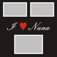 I Heart Nana - 12x12 Overlay