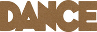 "Dance - Chipboard Word - 2 1/2"" x 7 1/2"""