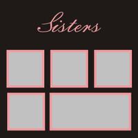 Sisters - 12x12 Overlay