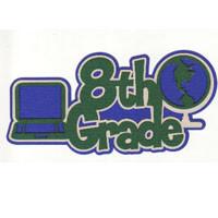 8th Grade Laser Die Cut